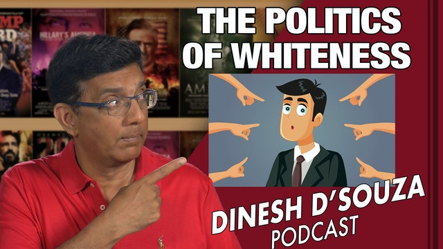 4/30/21 - THE POLITICS OF WHITENESS - Ep. 80