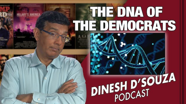 5/28/21 - THE DNA OF THE DEMOCRATS - ...