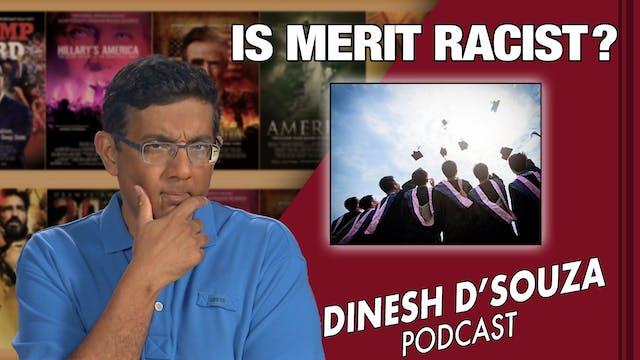 5/20/21 - IS MERIT RACIST? - Ep. 94