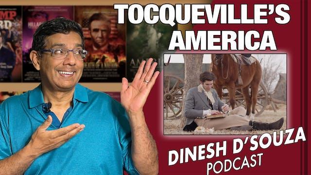4/7/21 - TOCQUEVILLE'S AMERICA - Ep. 63