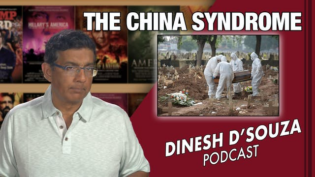 6/2/21 - THE CHINA SYNDROME - Ep. 102