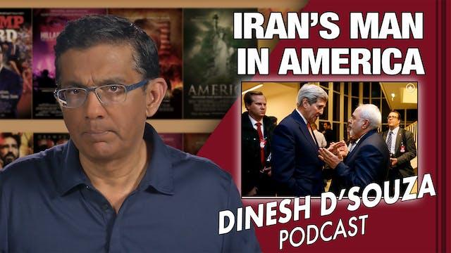 4/28/21 - IRAN'S MAN IN AMERICA - Ep. 78