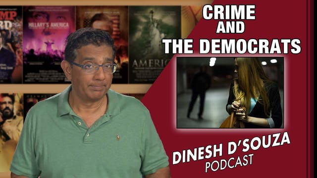 7/29/21 - CRIME AND THE DEMOCRATS - E...