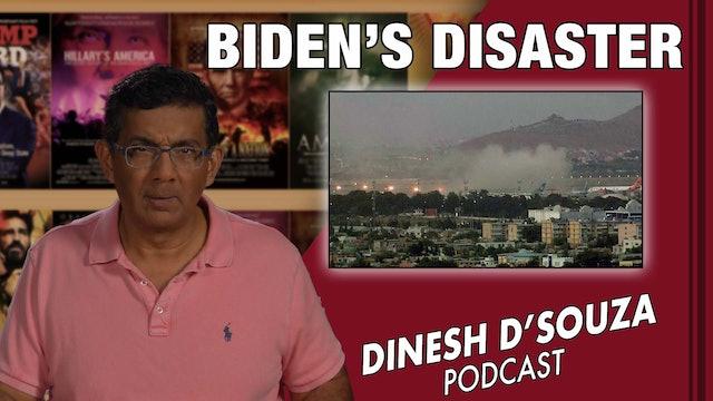 8/27/21 - BIDENS DISASTER  - Ep. 163