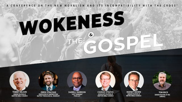 Wokeness and the Gospel Conference - ...