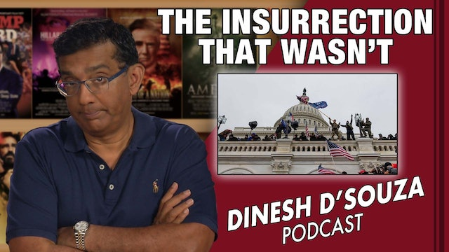 8/24/21 - THE INSURRECTION THAT WASN'T - Ep. 160