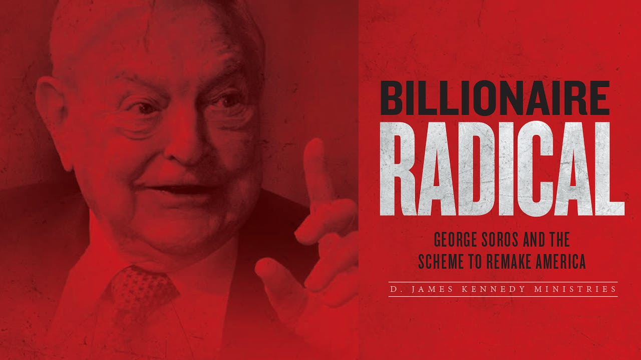 Billionaire Radical: George Soros
