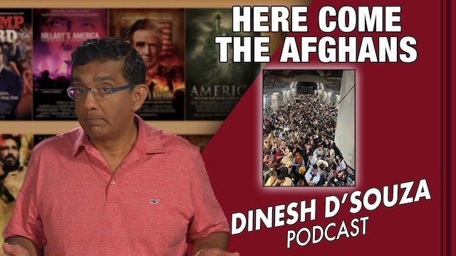 8/23/21 - HERE COME THE AFGHANS - Ep. 159