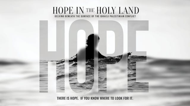 Hope In The Holy Land - Trailer