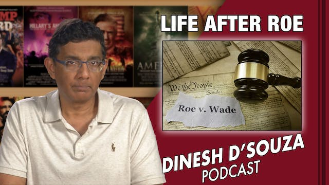 7/26/21 - LIFE AFTER ROE - Ep. 139