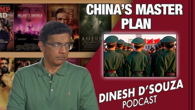 6/10/21 - CHINA'S MASTER PLAN - Ep. 108