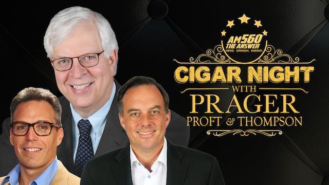 Cigar Night with Dennis Prager
