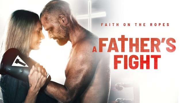 A Fathers Fight Trailer