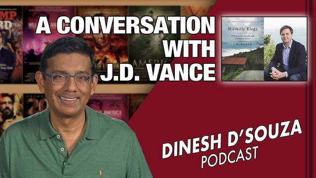 3/22/21 – A CONVERSATION WITH J.D. VANCE - Ep. 51