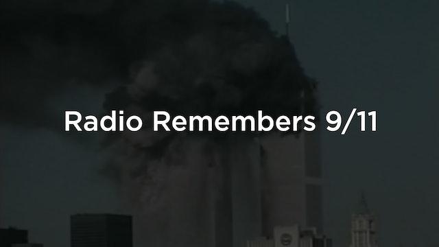 Radio Remembers 9/11