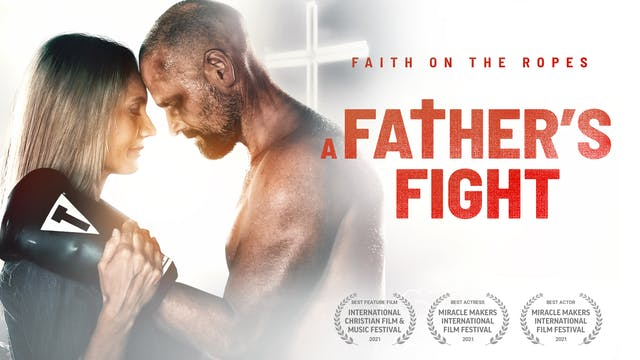 A Father's Fight