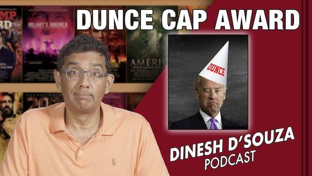 10/8/21 - DUNCE CAP AWARD  - Ep. 192
