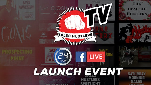 Sales Hustlers TV Launch