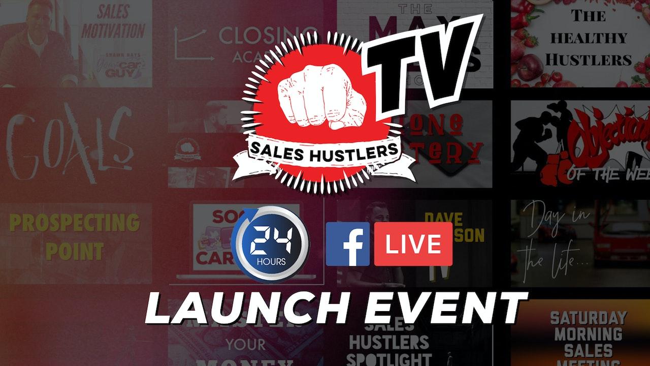 Sales Hustlers TV Launch