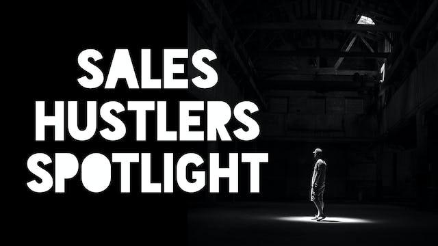Sales Hustlers Spotlight