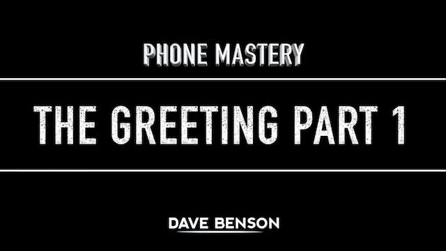 Phone Mastery - The Greeting Part 1