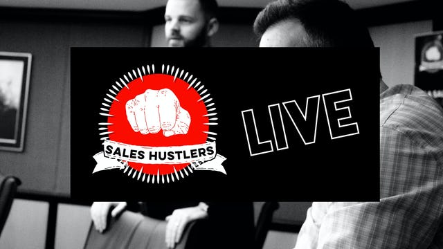 Sales Hustlers LIVE