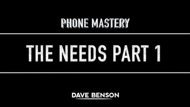 Phone Mastery - The Needs Part 1