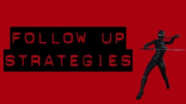 Follow Up Strategies