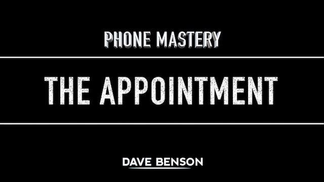 Phone Mastery -The Appointment