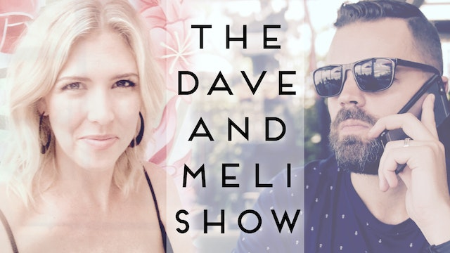 The Dave & Meli Show