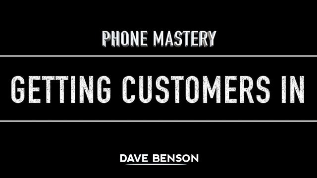 Phone Mastery - Getting Customers In