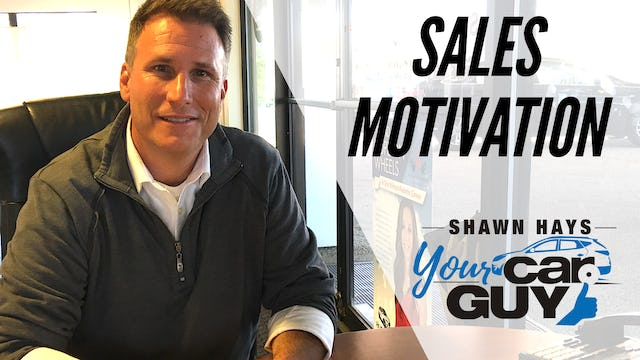 Sales Motivation With Shawn Hays