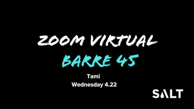 Zoom Barre 45 with Tami 4 22