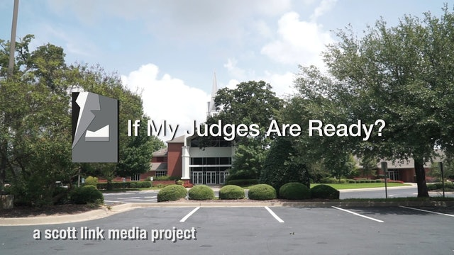 If My Judges Are Ready