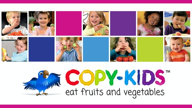 Copy-Kids: Eat Fruits & Vegetables