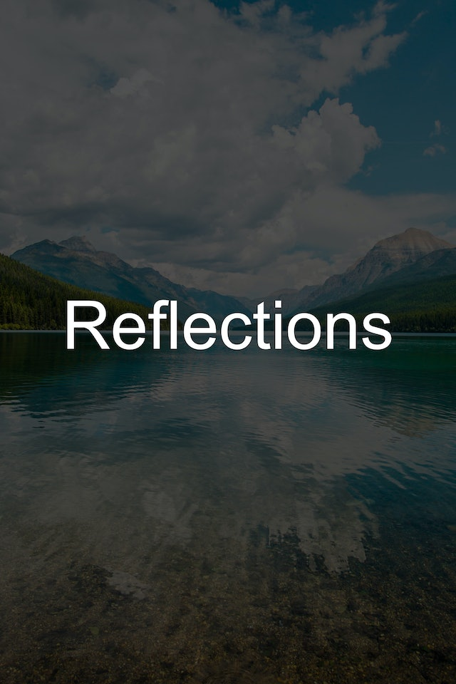Reflections Playlist