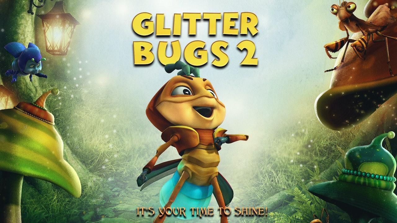 Glitterbugs 2