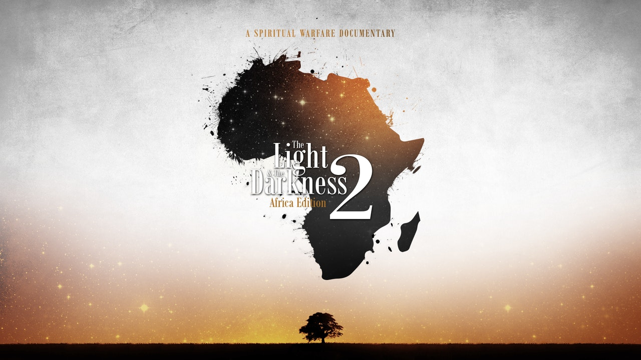 The Light & The Darkness 2:  Africa Edition