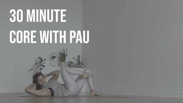 30 Minute Core with Pau