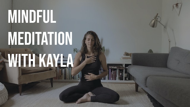 Mindful Meditation with Kayla