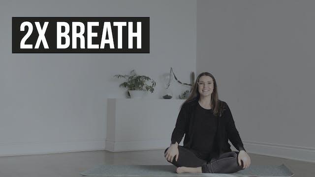 2x Breath with Mackenzie