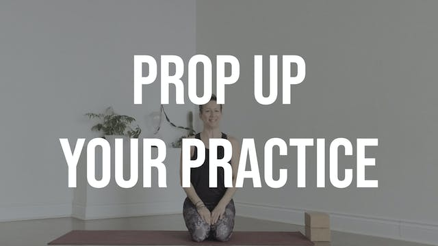 Prop up Your Practice with Janna