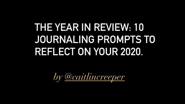 Journalling Prompts: 2020 Year In Review (Still Potent Throughout 2021)