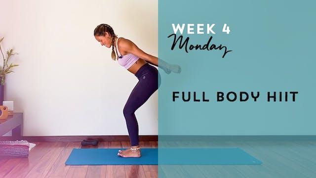 W4: Monday- Full body HIIT