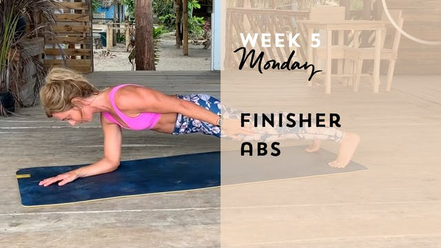 W5: Monday - Finisher