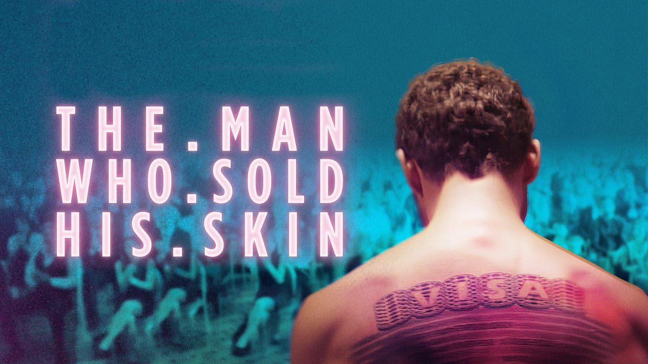 THE MAN WHO SOLD HIS SKIN - Cine Athens