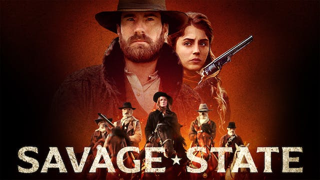 SAVAGE STATE - Gold Town Theater