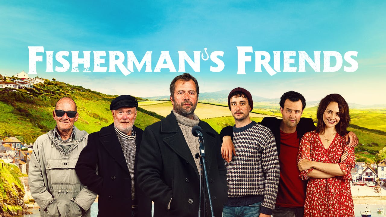 FISHERMAN'S FRIENDS - Cape Ann Community Cinema