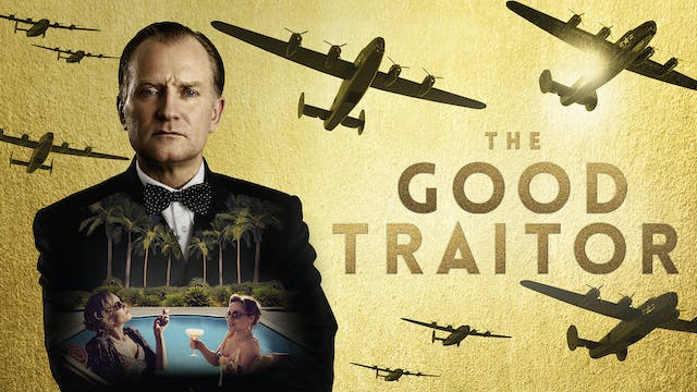 THE GOOD TRAITOR - Arena Theater