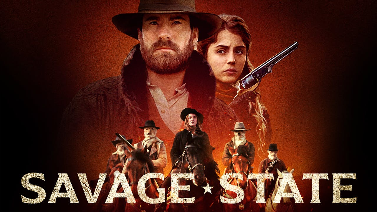 Savage State - Downing Film Center